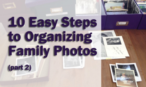 10 East Steps to Organizing Family Photos part 2