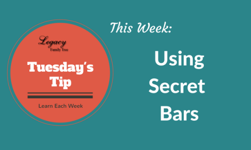 Tuesday's Tip - Using Secret Bars in Legacy Family Tree