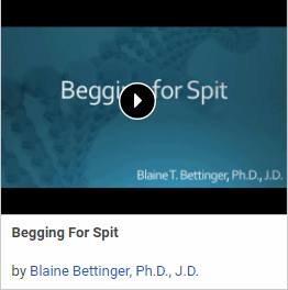 Begging for Spit by Blaine Bettinger