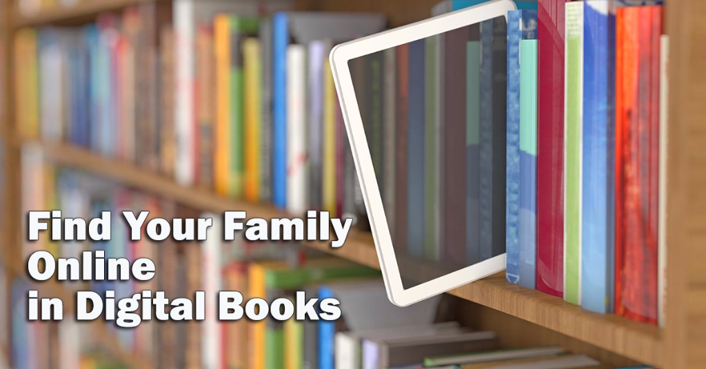 Find Your Family Online in Digital Books