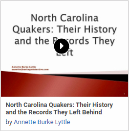 North Carolina Quakers: Their History and the Records They Left Behind