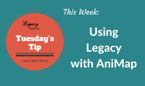 Tuesday's Tip - Using Legacy with AniMap (Intermediate)