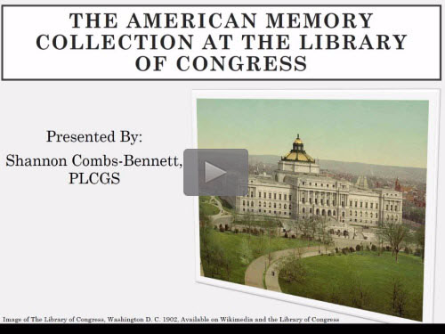 The American Memory Collection at the Library of Congress by Shannon Combs-Bennett
