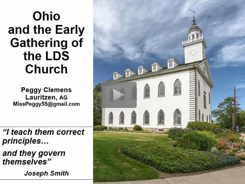 "New ""Member Friday"" Webinar - Ohio and the Early Gathering of the LDS Church by Peggy Lauritzen, AG"