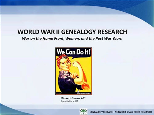 Researching Your World War II Ancestors: Part 4 - War on the Home Front & Post-War Years