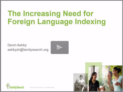 The Increasing Need for Foreign Language Indexing - free webinar by Devin Ashby now online for limited time