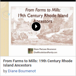 From Farms to Mills: 19th Century Rhode Island Ancestors