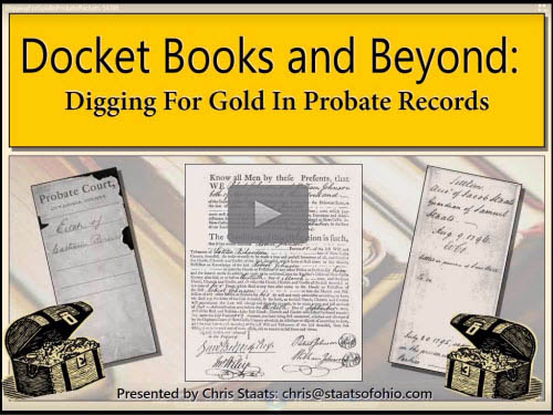 Beyond the Docket Books: Digging for Gold in Probate Packets