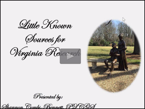 Little Known Sources for Virginia Research by Shannon Combs-Bennett