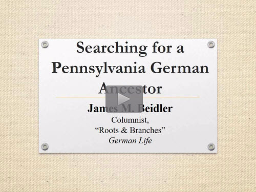 Searching for a Pennsylvania German Ancestor by James Beidler