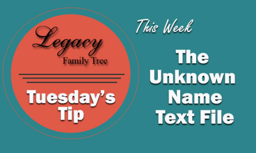 Tuesday's Tip - The UnknownName.txt File (Advanced)