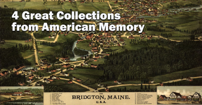 4 Great Collections from American Memory