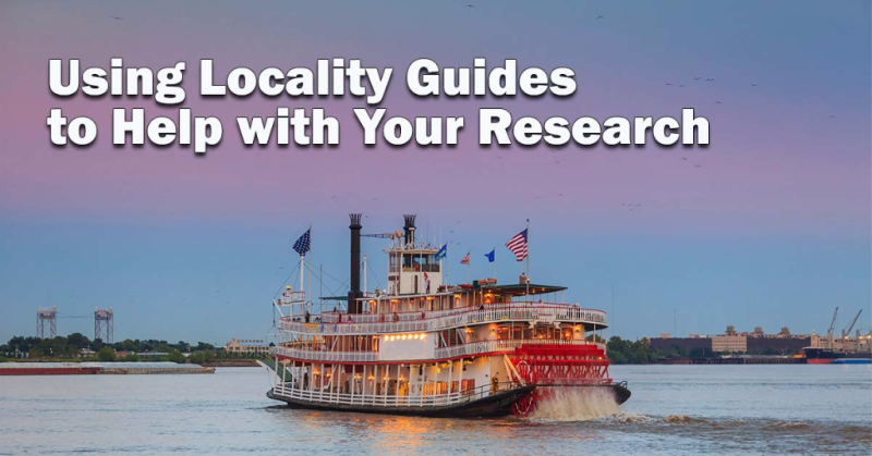 Using Locality Guides to Help with Your Research