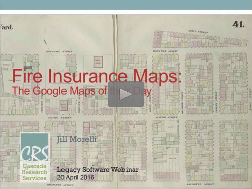 Geneawebinars april 2016 fire insurance maps the google maps of their day free webinar by jill morelli now online for limited time fandeluxe Choice Image