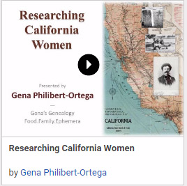 Researching California Women by Gena Philibert-Ortega
