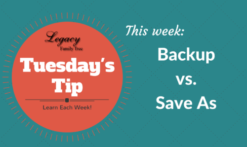 Tuesday's Tip - Backup vs. Save As
