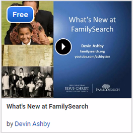 What's New at FamilySearch