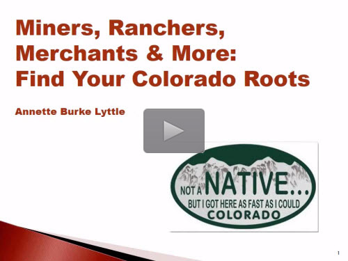 New Bonus Webinar - Find Your Colorado Roots