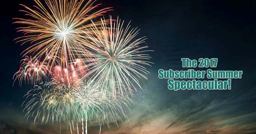 The 2017 Webinar Subscriber Summer Spectacular!