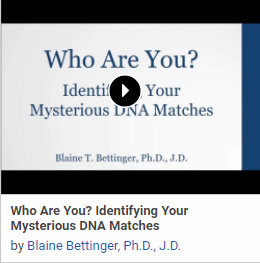 Who Are You? Identifying Your Mysterious DNA Matches by Blaine Bettinger