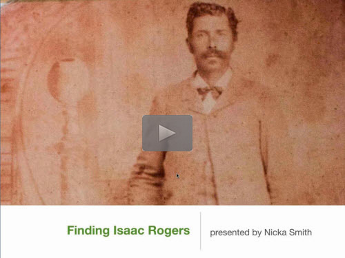 Finding Isaac Rogers - free webinar by Nicka Smith now online