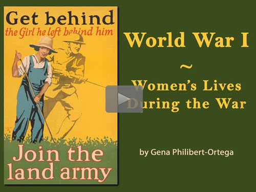 "New ""Member Friday"" Webinar - World War I: Women's Lives During the War by Gene Philibert-Ortega"