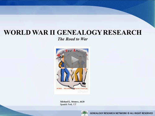 Researching Your World War II Ancestors: Part 1 - The Road to War