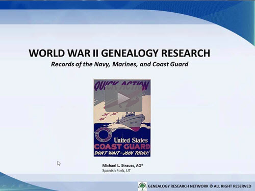 Researching Your World War II Ancestors: Part 3 - Records of the Navy, Marines, and Coast Guard