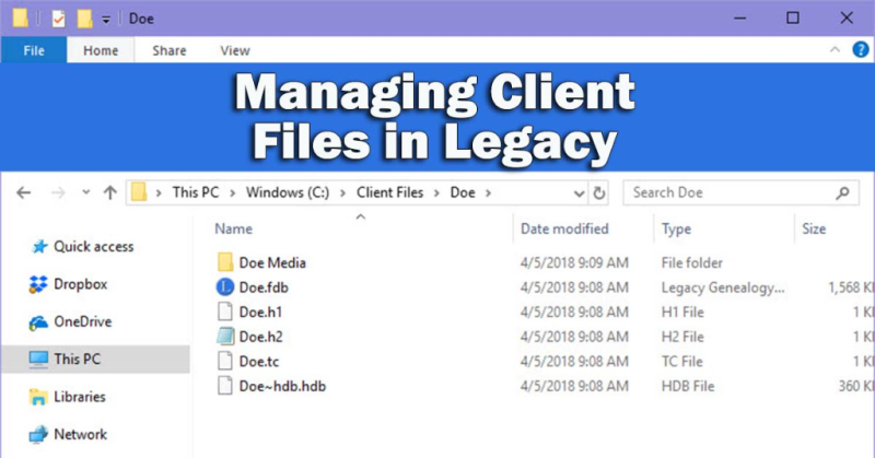 Managing Client Files in Legacy