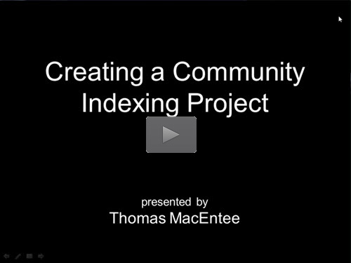 "New ""Member Friday"" Webinar - Creating a Community Indexing Project by Thomas MacEntee"