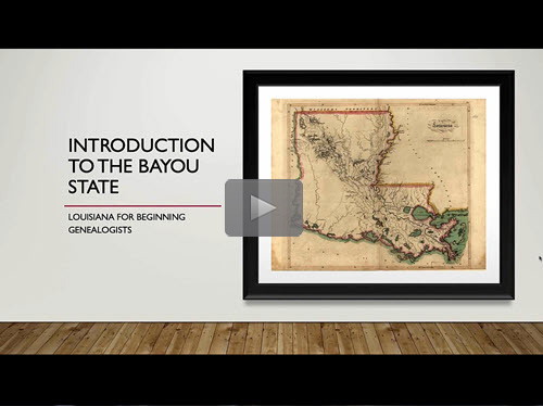 Introduction to the Bayou State: Louisiana for Beginners - free webinar by Rorey Cathcart now online for limited time