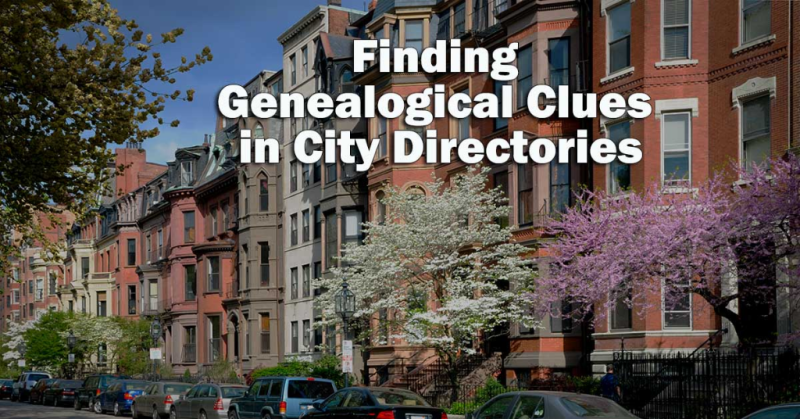 Finding Genealogical Clues in City Directories