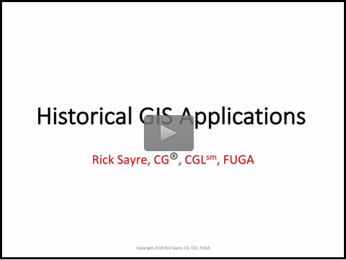 "New ""Member Friday"" Webinar - Genealogical Applications of Historical GIS by Rick Sayre, CG, CGL, FUGA"