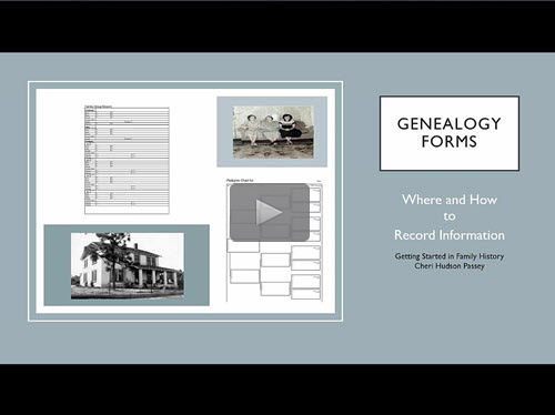 Getting Started in Family History - 2 - Forms