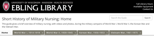 Short History of Military Nursing from the University of Wisconsin-Madison