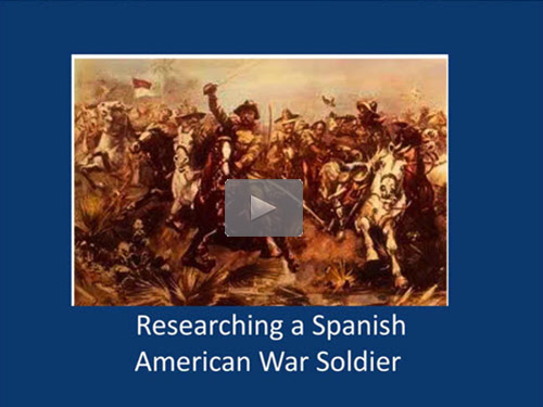 Researching a Spanish American War Soldier