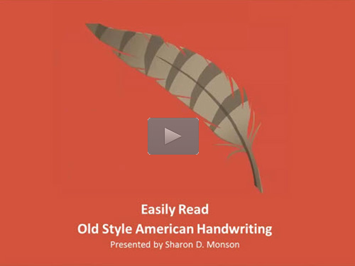 Easily Read Old Style American Handwriting - free webinar by Sharon Monson now online for limited time
