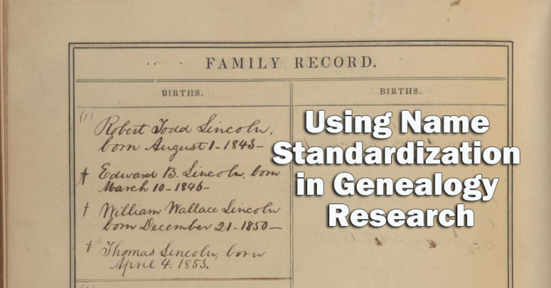 Using Name Standardization in Genealogy Research