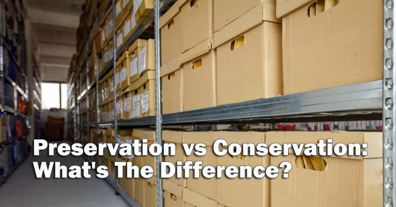 Legacy News: Preservation vs Conservation: What's The