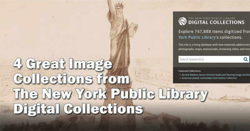 4 Great Image Collections from New York Public Library Digital Collections