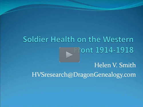 "New ""Member Friday"" Webinar - Soldier Health on the Western Front 1914-1918 by Helen Smith"