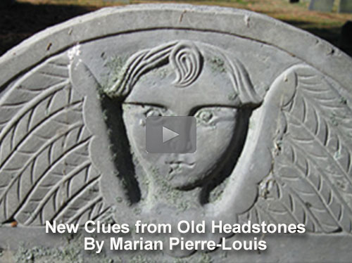 New Clues from Old Headstones by Marian Pierre-Louis