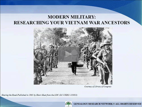 Modern Military: Researching Your Vietnam War Ancestors