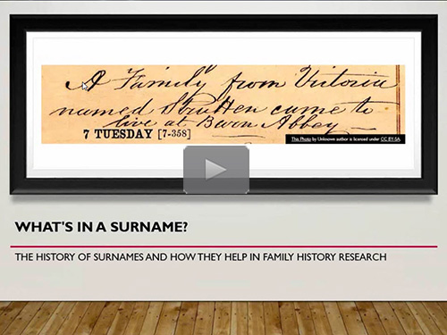 What's in a Surname?: The History of Surnames and How They Help in Family History Research - free webinar by Alejandro Rubinstein now online