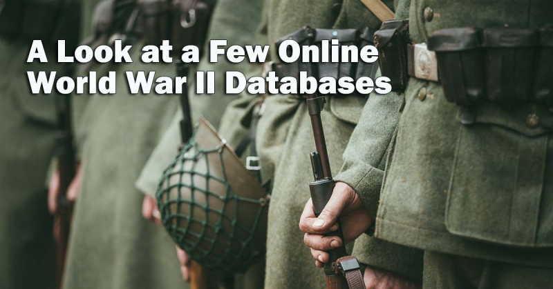 A Look at a Few Online World War II Databases