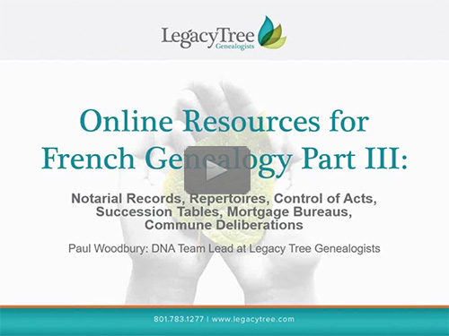 Online Resources for French Genealogy part III: Succession tables, Electoral lists, Notarial Records, Newspapers