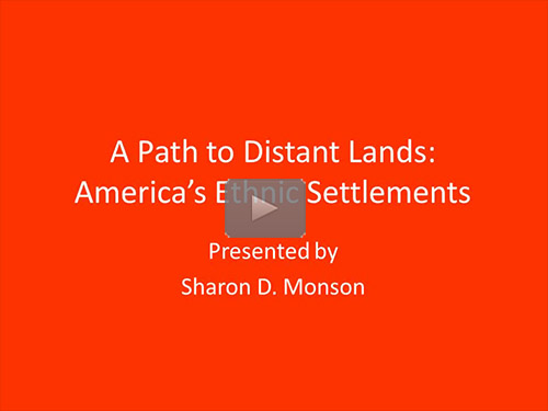 A Path to Distant Lands: America's Ethnic Settlements