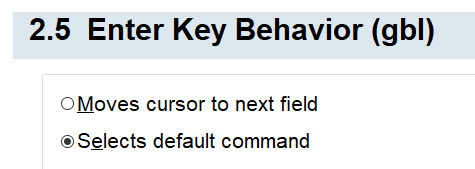 2.5 Enter Key Behavior (gbl)