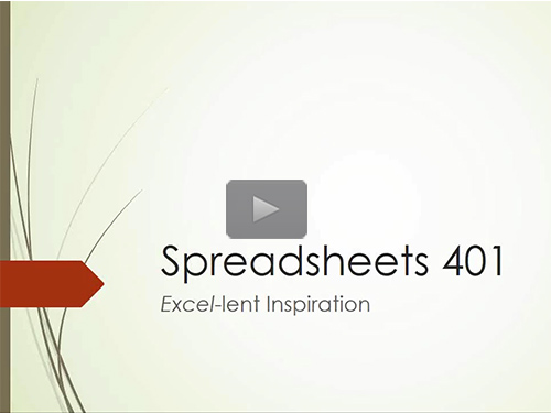 Spreadsheets 401 : Excel-lent Inspiration by Mary Kircher Roddy Now Online
