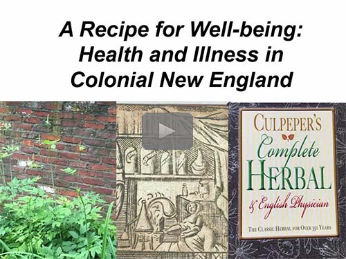 A Recipe for Well-being: Health and Illness in Colonial New England